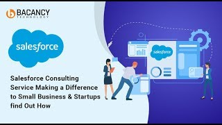 Salesforce Consulting Service Making a Difference to Small Business & Startups find Out How
