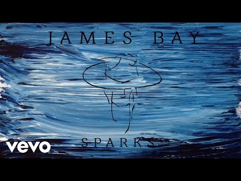 James Bay - Sparks