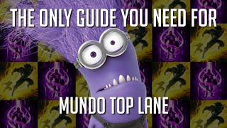 The Only Guide You Need For Mundo Top Lane