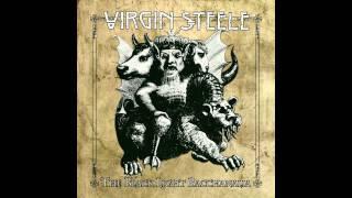 Watch Virgin Steele The Bread Of Wickedness video