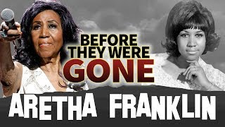 ARETHA FRANKLIN   Before They Were GONE   Re-Upload outta RESPECT
