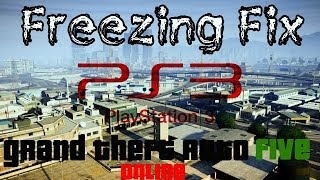 GTA 5 PS3 Online Freeze Fix