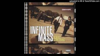 Watch Infinite Mass Alwayz Somethang video