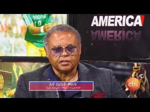 Sport America Interview With Ato Berket Woldu