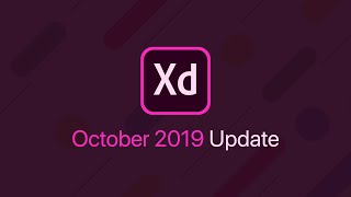 New Adobe XD Update | October 2019