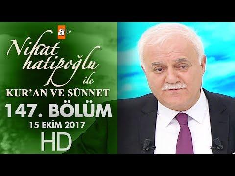 Nihat Hatipoğlu ile Kur'an ve Sünnet - 15 Ekim 2017