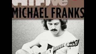 Watch Michael Franks When I Give My Love To You video