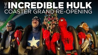 The Incredible Hulk Coaster Grand Re-Opening