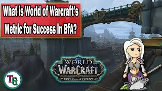 What is the World of Warcraft Metric for Success?