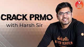 How to Crack PRMO in just 21 Days with Harsh Priyam Sir