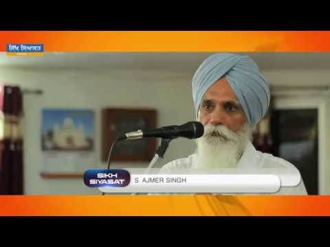 Bhai Ajmer Singh on Babbar Akali Movement, Indian Nationalism and Distortion of Sikh History