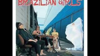 Brazilian Girls - Sirenes De La Fete