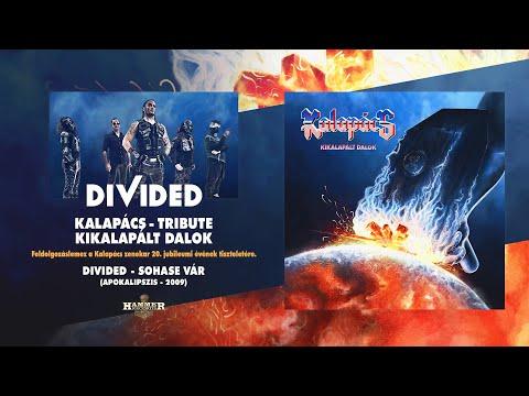 Divided - Sohase vár (Kalapács) hivatalos audio / official audio