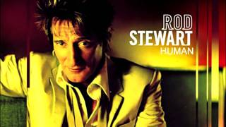 Watch Rod Stewart Human video