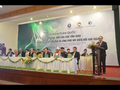 Bản tin: Hội nghị các tôn giáo tham gia bảo vệ môi trường và ứng phó với biến đổi khí hậu