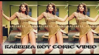 Kareena Kapoor   Hot Comic   Hot Edit   Compilation