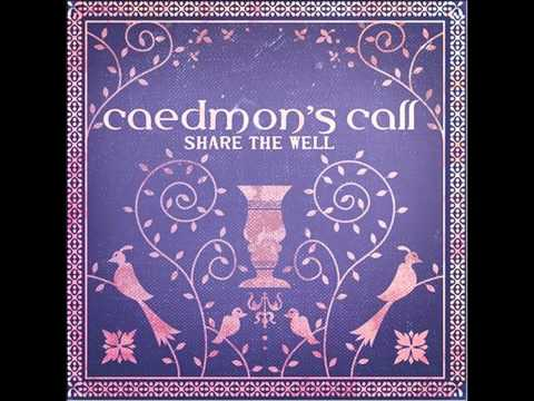Caedmons Call - We Delight
