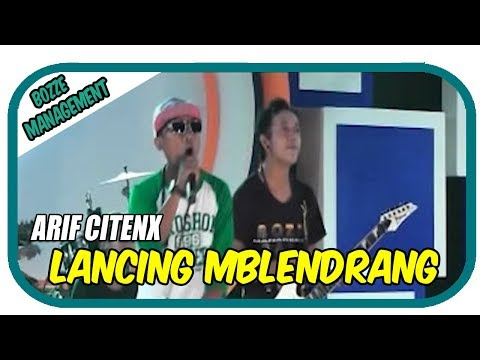 Download Arif Citenx - Lancing Mblendrang    Mp4 baru