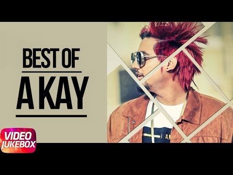 Best Of A Kay | Video Jukebox | Latest Punjabi Songs 2018 | Speed Records
