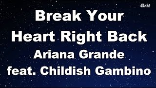 Break Your Heart Right Back - Ariana Grande Karaoke【With Guide Melody】