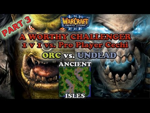 Grubby | Warcraft 3 The Frozen Throne | Orc v. UD - A Worthy Challenger vs. Pro Player Cechi - Pt.3