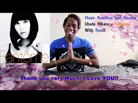 MUSIC REACTION AND REVIEW (M.R.R) UTADA HIKARU  Fantôme Review