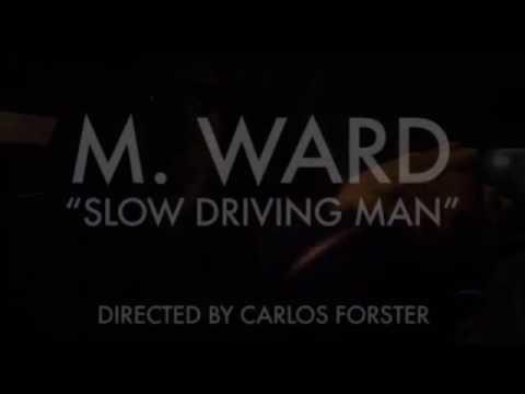 Slow Driving Man