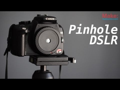 DSLR Pinhole Photography
