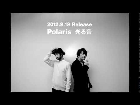 光る音 / Polaris (01:30ver.)