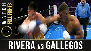Rivera vs Gallegos Full Fight: September 21, 2019 - PBC on FS1