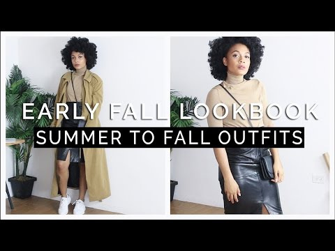 Early Fall Lookbook    Summer to Fall Outfits