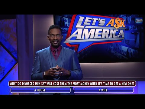 Let's Ask America - Sorry Nick Cannon!