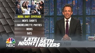 Ya Burnt: Royal Baby Coverage, Moms - Late Night with Seth Meyers