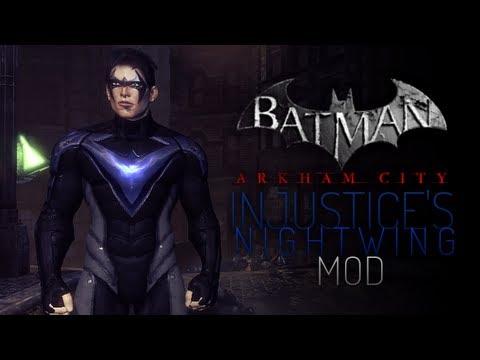 batman arkham city mods injustices nightwing i youtube
