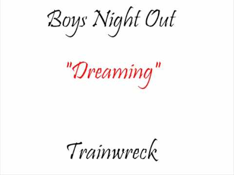 Boys Night Out - Dreaming