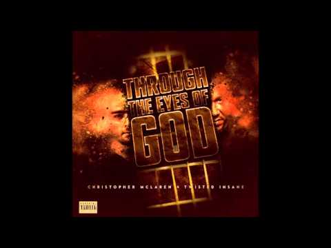 Christopher Mclaren - Through The Eyes Of God