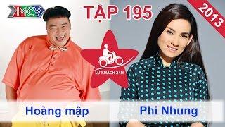 Hoàng Mập vs. Phi Nhung   LỮ KHÁCH 24H   Tập 195   081213