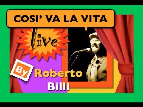 COSI' VA LA VITA - Roberto Billi in concerto al Teatro dell'Orologio di Roma - Novembre 2009