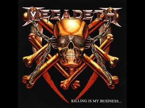 Megadeth - Killing Is My Business And Business Is Good