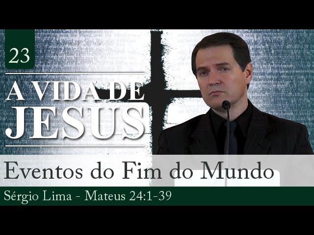 23. Eventos do Fim do Mundo - Sérgio Lima