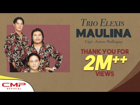 Trio Elexis - Maulina (Official Lyric Video)