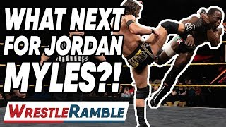 What Next For Jordan Myles?! | WWE NXT Sept. 4, 2019 Review | WrestleTalk's WrestleRamble