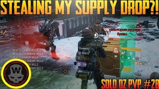 Stealing my Supply Drop?! SOLO DZ PVP #28 (The Division 1.8)