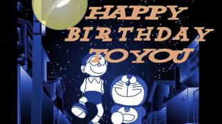 Happy Birthday To You remix-Doraemon Music Video