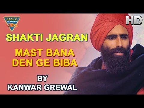 Mast Bana Den Ge Live Performance by Kanwar Garewal || Eagle Devotional