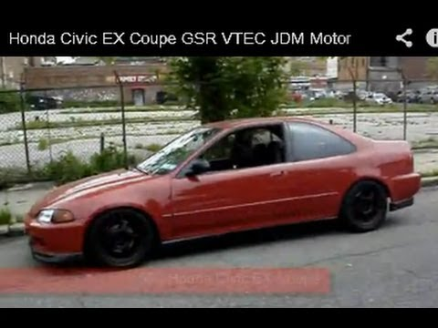 honda civic  coupe gsr vtec jdm motor youtube