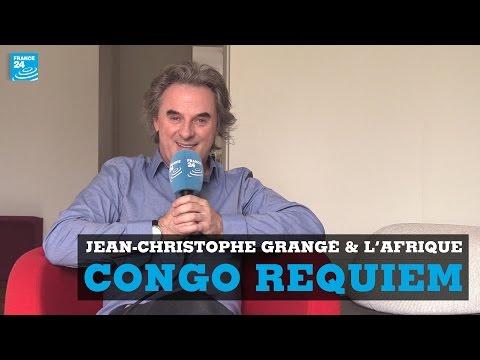 """""""CONGO REQUIEM"""" - Jean-Christophe Grangé et l'Afrique, un lien très fort"""