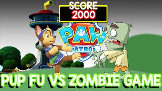 PAW PATROL Game PUP FU Game with Zombie | PAW PATROL VS ZOMBIES