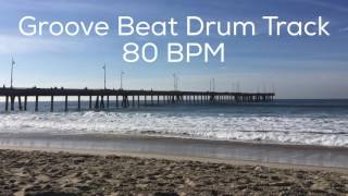 Groove Beat Drum Track 80 BPM