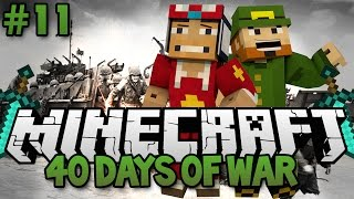 ♠ 40 Day War: Creepers Take Em Out!!! - Day 11 ♠